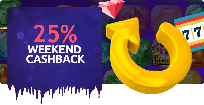 25% Weekend Cashback